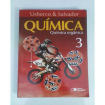 Química - Usberco E Salvador - Volume 3 Química Orgânica,