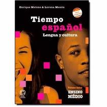Livro Espanhol Tiempo Espanol-lengua Y Cultura- Volume Unico