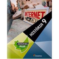 Livro História 9 - Araribá Plus - 4a. Edição - Ed. Moderna