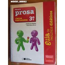 Projeto Prosa Língua Portuguesa 3º Ano 2014 Do Professor Nn