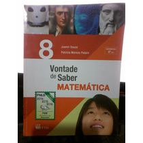 Livro Vontade De Saber Matemática 8o Ano