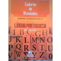 Lingua Portuguesa 8ª Ano Caderno De Atividades Ensino Fundam