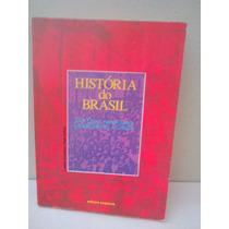 História Do Brasil - Luis Cesar Amad Costa