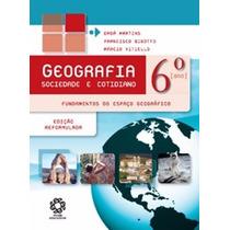 Livro Geografia Sociedade E Cotidiano 6º Ano Escala Promoção