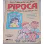 Pipoca- Método Lúdico De Alfabetização- Paulo Nunes Almeida