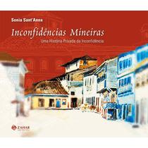 Livro Inconfidências Mineiras Sonia Sant´anna
