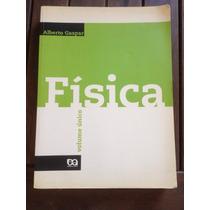 Livro Física- Volume Único - Alberto Gaspar - Ensino Médio