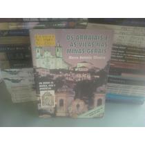 Livro - Os Arraiais E As Vilas Nas Minas Gerais