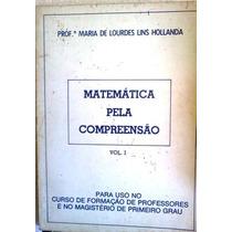 Maria De Lourdes Lins Hollanda Matematica Pela Compreensao