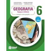 Geografia - Espaço E Vivência - 6º Ano - 5ª Edição-2013