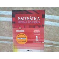 Matemática Ciência E Aplicações Vol. 1 Do Profº Com Solução