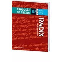 Livro Projeto Radix Produção De Textos 8º Ano Promoção!!!