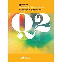 Livro Química Volume 2- Usberco E Salvador - Saraiva