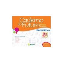 Caderno Do Futuro - Matematica E Lingua Portuguesa 2ª Ano