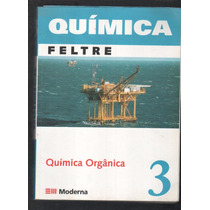 Livro Química Orgânica Volume 3 Feltre F3