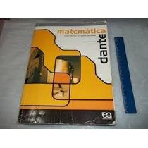 Livro Matemática Vol. Único (dante) Ens. Médio Frete Fixo