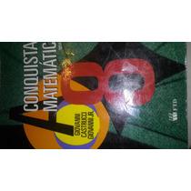 A Conquista Da Matemática 8 Nova Edição