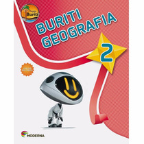 Livro Projeto Buriti - Geografia - 2º Ano Ed:moderna