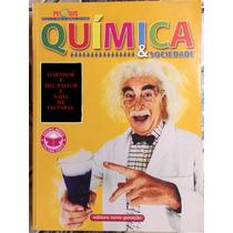 Livro Química & Sociedade Volume Único Ensino Médio.
