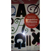 Gramática Reflexiva Texto,semântica E Interação