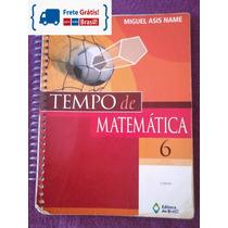 Tempo De Matemática - 6º Ano - 2ª Ed. 2010