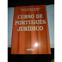 Curso De Português Juridico - Regina Toledo Damião