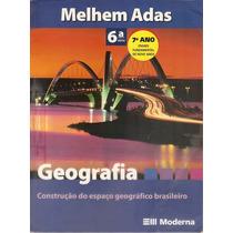 Livro Geografia 6ª Série 7º Ano Construção Do Espaço Brasil