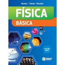 Física Básica - Volume Único - 4ª Ed. 2013 Livro Impresso