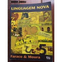 Linguagem Nova 5 Faraco E Moura Para O Professor A2