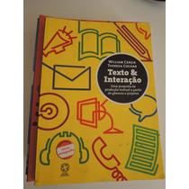 Texto & Interação - Ensino Médio - 3.ed. Atual, 2009