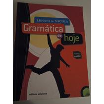 Gramática De Hoje / Ed. Scipione/ 2008
