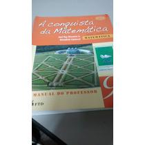 Livro A Conquista Da Matemática 9ano Professor