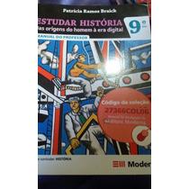 Livro Estudar Historia 9º Ano Das Origens Do Homem A Era...