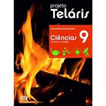 Livro Projeto Telaris - Ciências Matéria E Energia 9º Ano