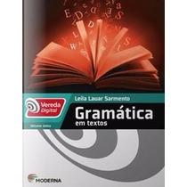 Livro Gramática Em Textos Vereda Digital