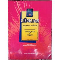 Livro Ciências, Quimica E Física--manual Do Professor.