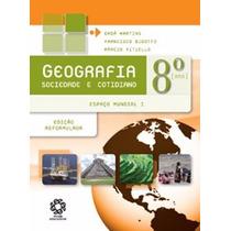Livro Geografia Sociedade E Cotidiano 8º Ano Escala Promoção
