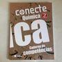 Conecte Química - Vol. 2 - Caderno De Competências