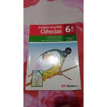 Livro Projeto Arariba Ciencias 6 ° Ano Editora Moderna
