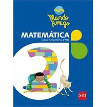 Mundo Amigo - Matematica - 9788576758457