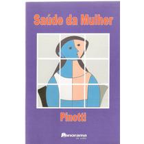 Saúde Da Mulher - Pinotti