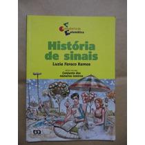 História De Sinais Luzia Faraco Ramos