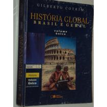 Hiistória Global - Brasil E Geral Volume Único (sebo Amigo)