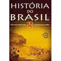 Livro História Do Brasil Leonel Itaussu Almeida Mello