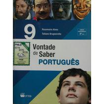 Livro: Vontade De Saber Português 9°ano.