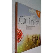 Livro Química Conceitos Básicos 1 - Eduardo Silva /olímpio
