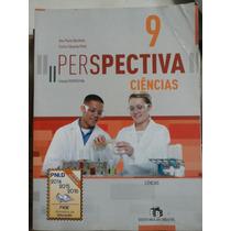 Livro: Ciências Perspectiva 9°ano.