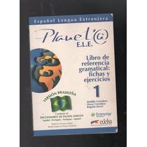 Planeta E.l.e Espanol Lengua Extranjera D1