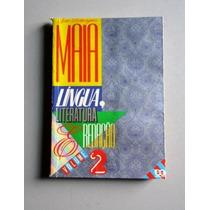 Língua, Literatura & Redação - 2 - Maia