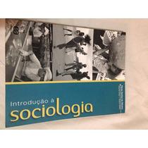 Livro Introdução A Sociologia ( Volume Unico)
